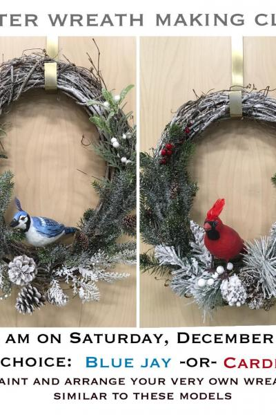 Winter Wreath Workshop (12.14.19)  Blue Jay or Cardinal